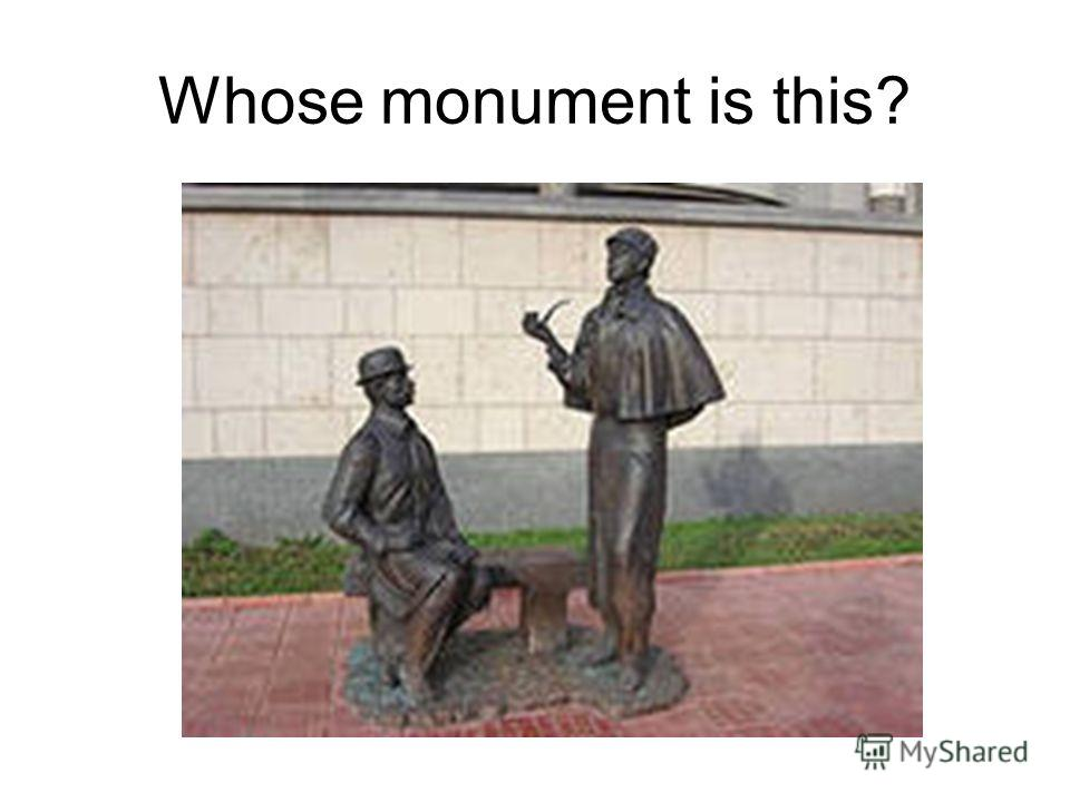 Whose monument is this?