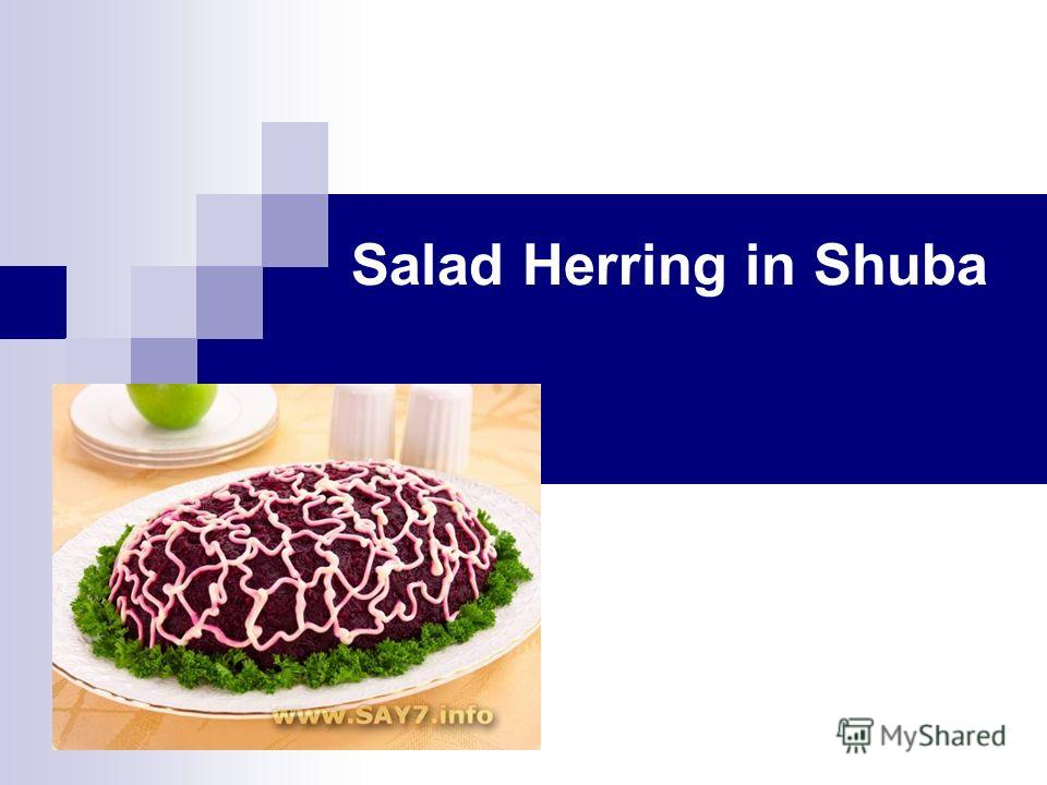 Salad Herring in Shuba
