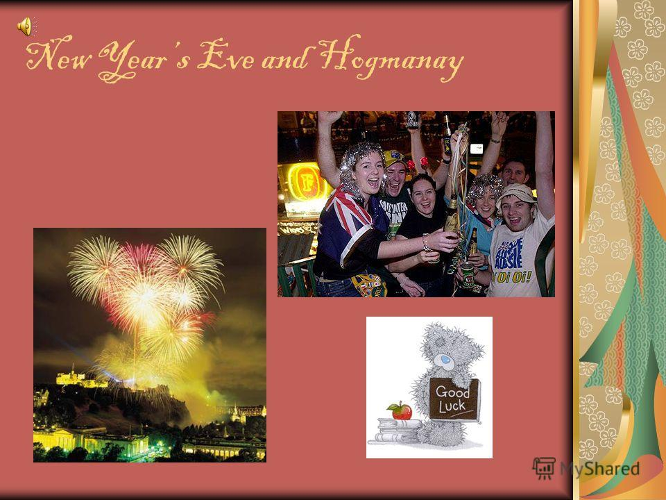 New Years Eve and Hogmanay
