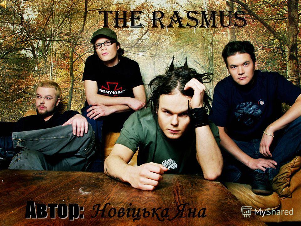 The Rasmus Новіцька Яна