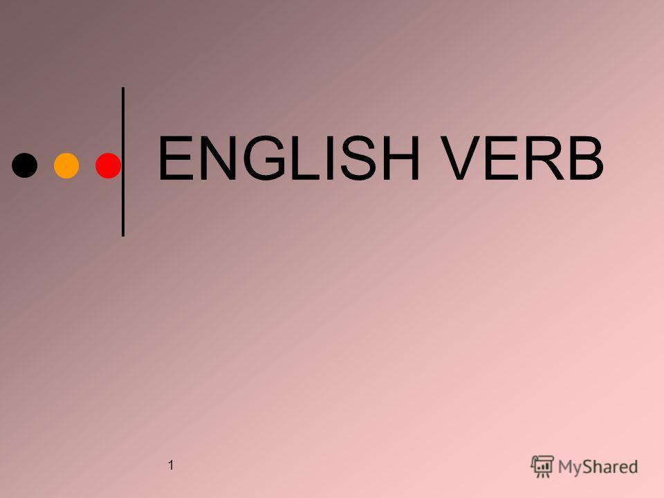 1 ENGLISH VERB