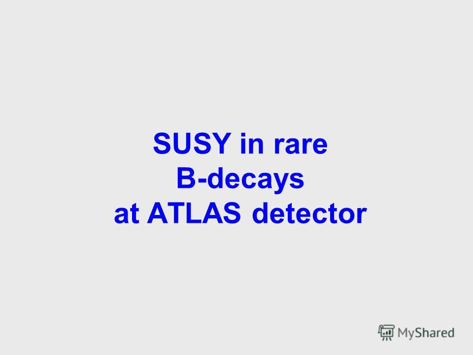 SUSY in rare B-decays at ATLAS detector