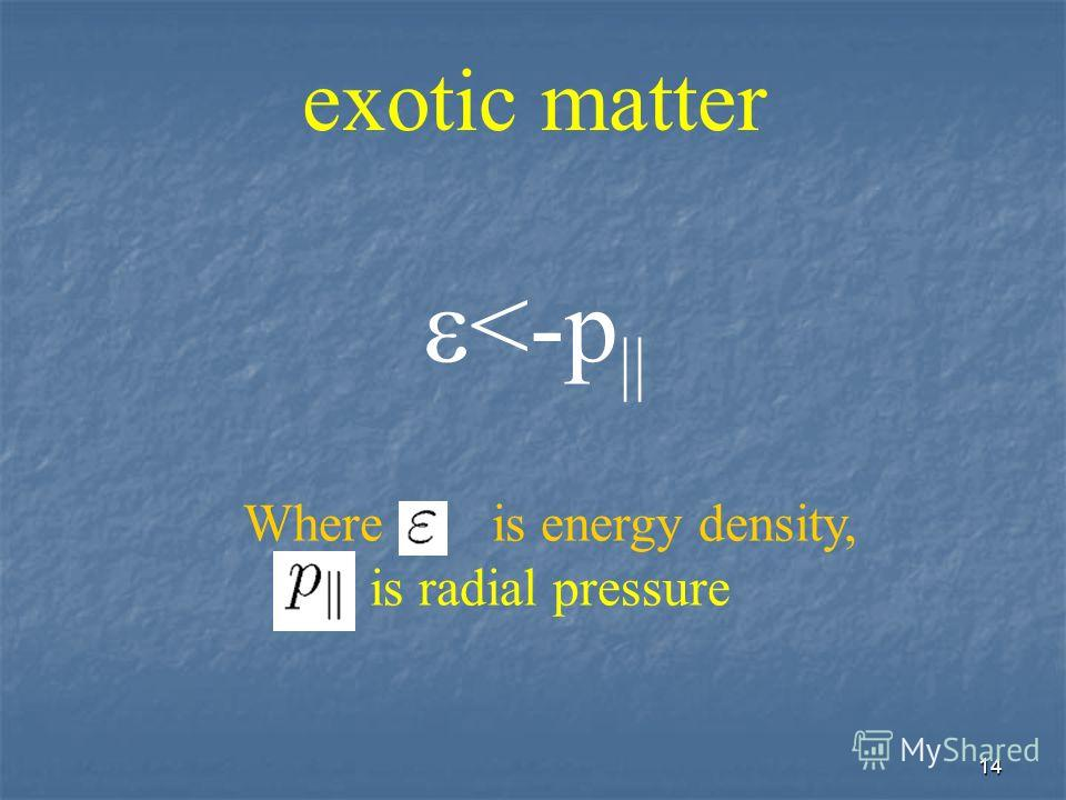 14 exotic matter