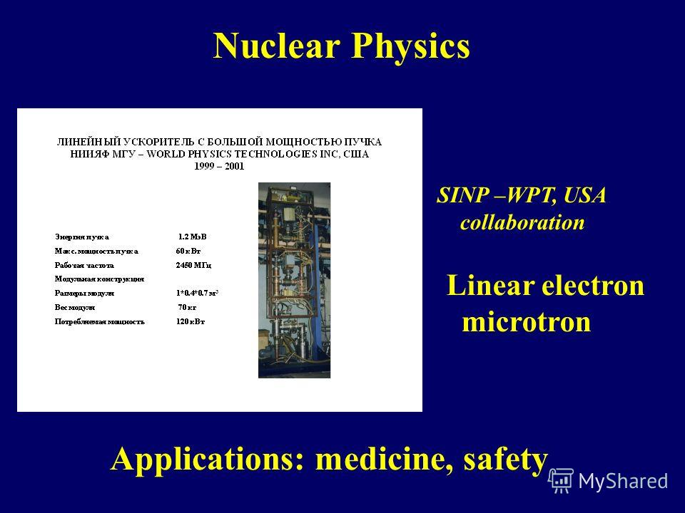 Linear electron microtron SINP –WPT, USA collaboration Applications: medicine, safety