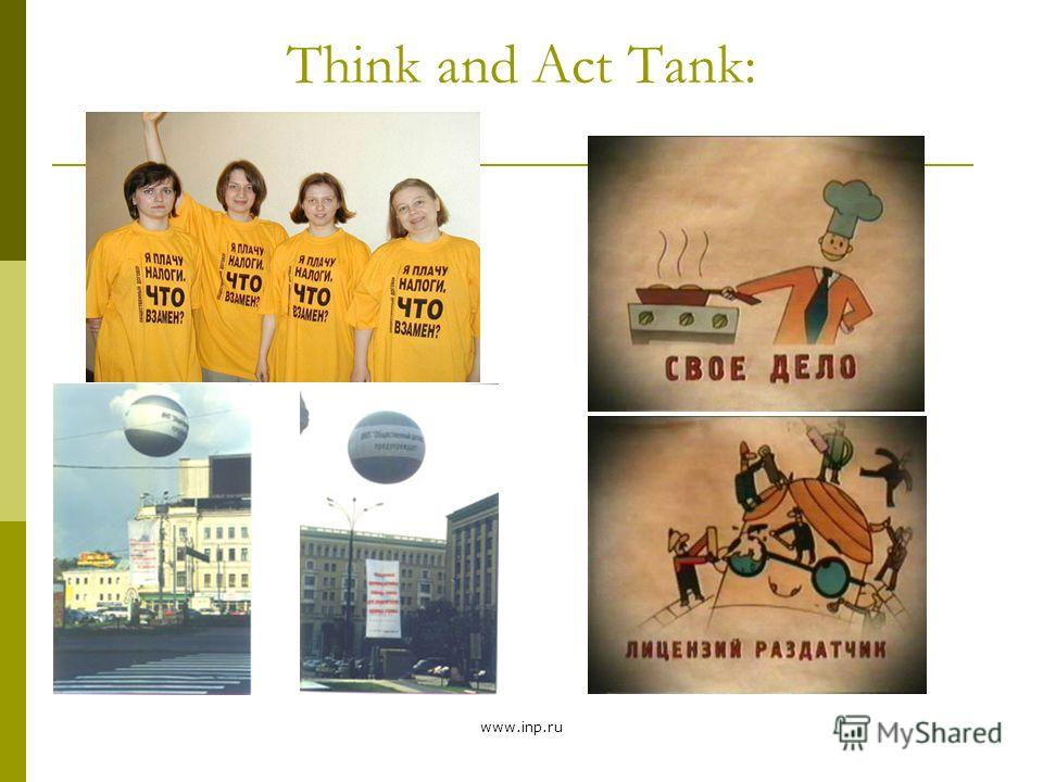 www.inp.ru Think and Act Tank: