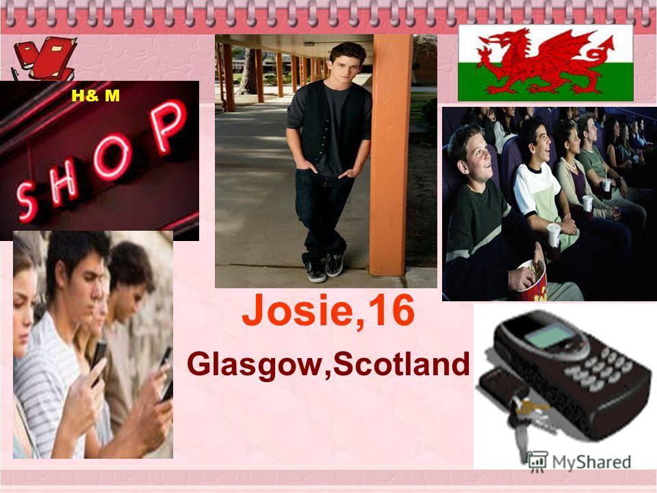 Josie,16 Glasgow,Scotland H& M