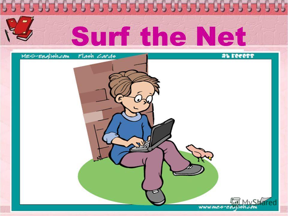Surf the Net