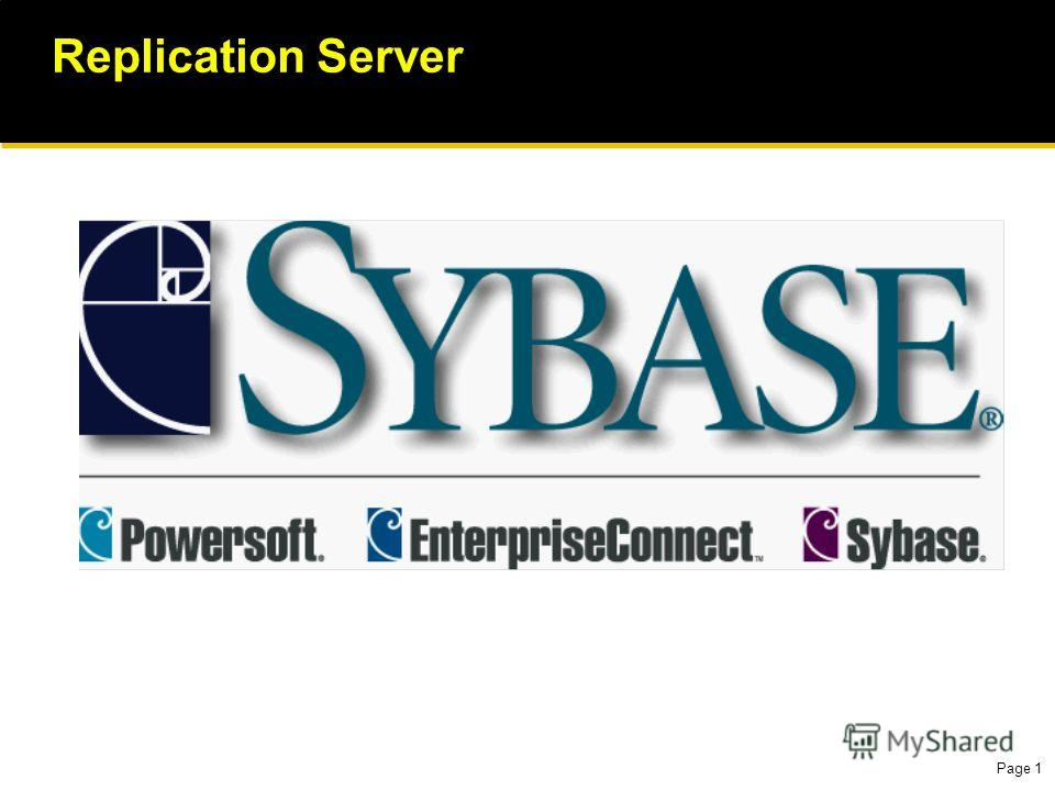 Page 1 Replication Server
