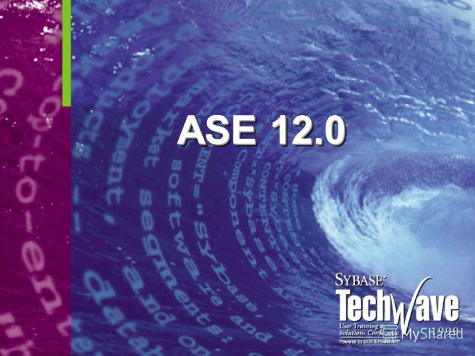 ASE 12.0