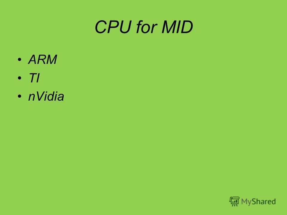 CPU for MID ARM TI nVidia