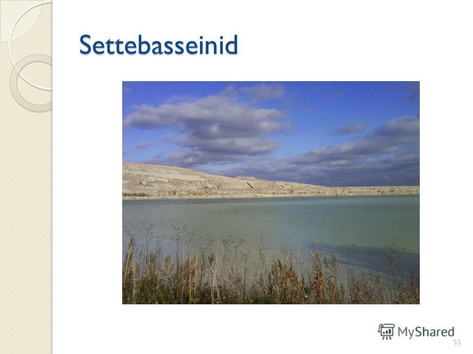 Settebasseinid 33