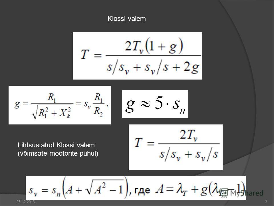 Klossi valem Lihtsustatud Klossi valem (võimsate mootorite puhul) 08.12.20133
