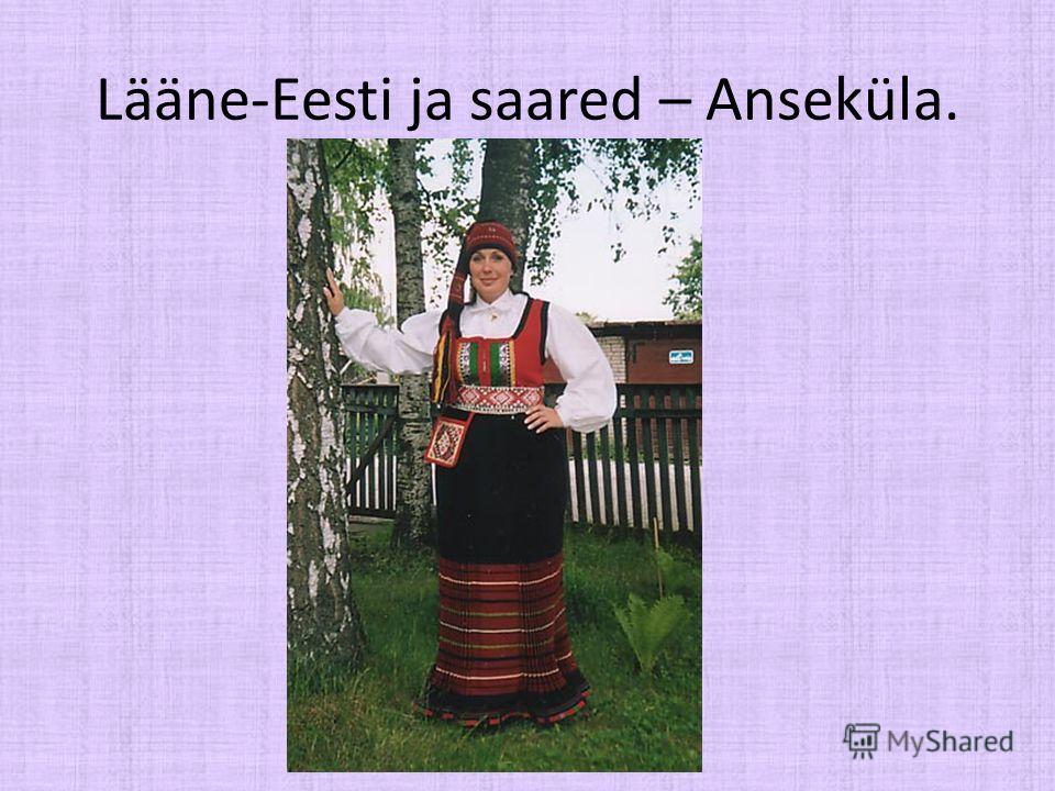 Lääne-Eesti ja saared – Anseküla.