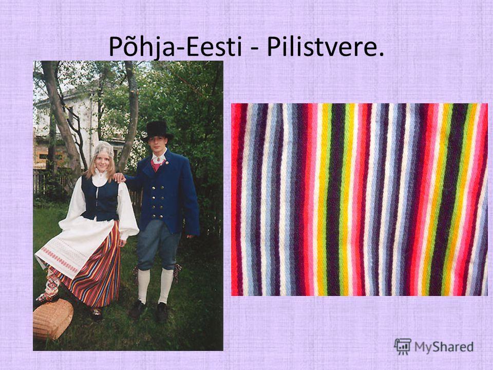 Põhja-Eesti - Pilistvere.