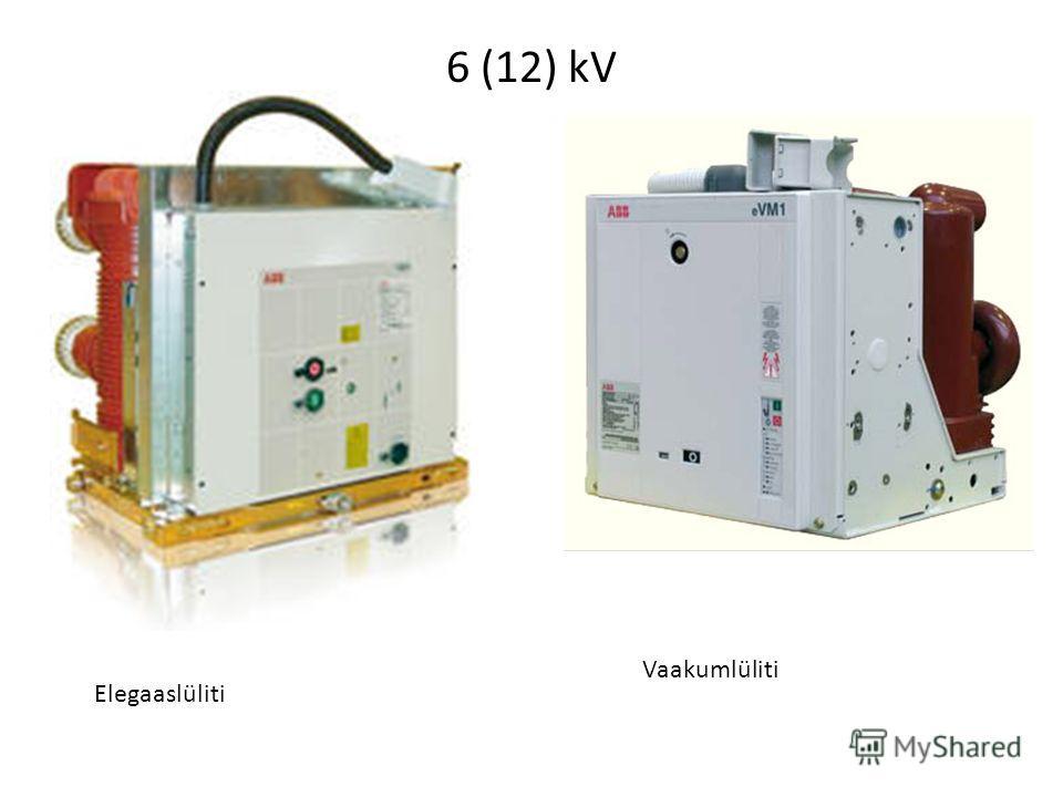 6 (12) kV Elegaaslüliti Vaakumlüliti