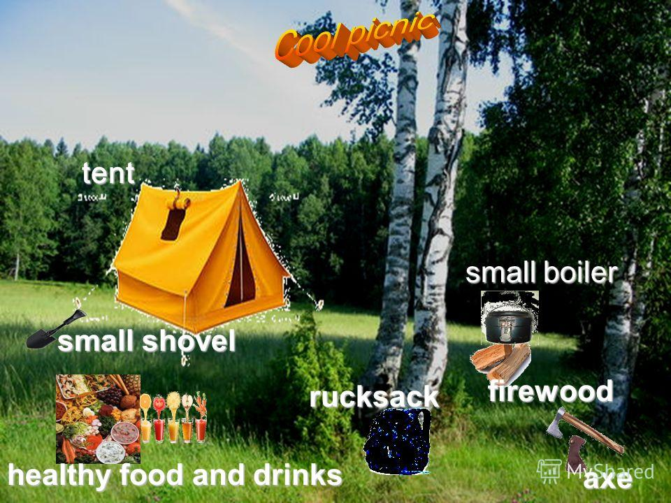 firewood rucksack healthy food and drinks tent tent small boiler firewood small shovel axe
