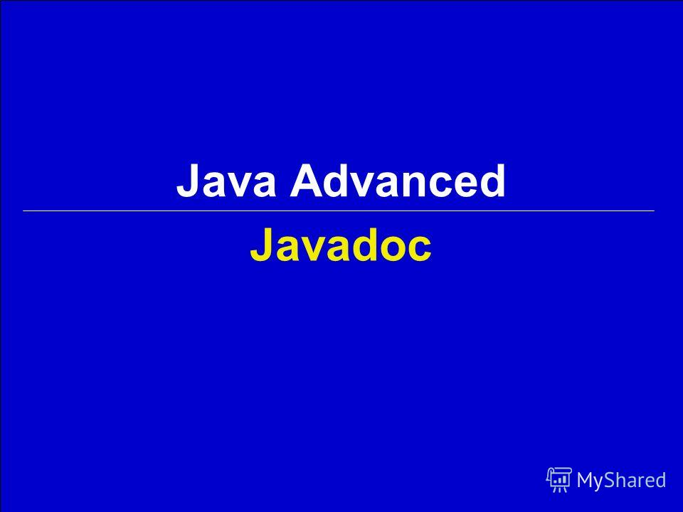 Javadoc Java Advanced