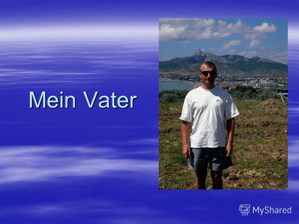 Mein Vater