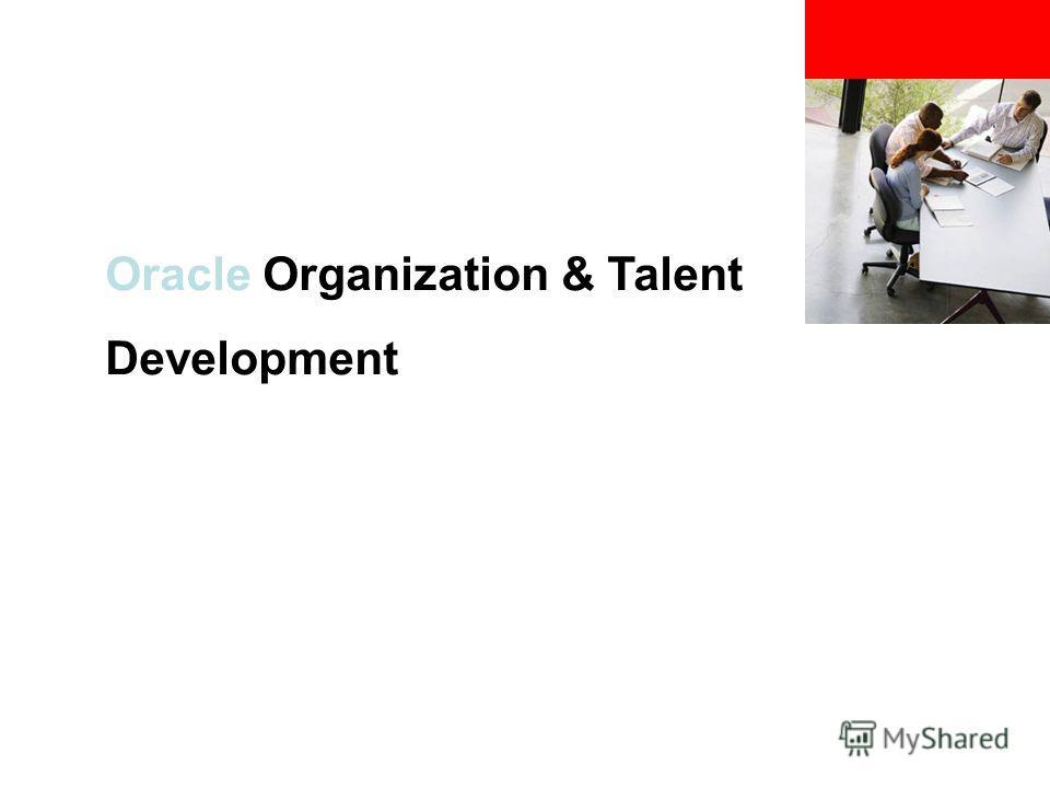 Oracle Organization & Talent Development
