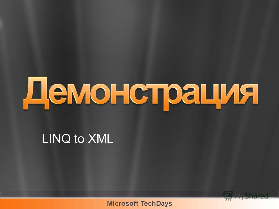 Microsoft TechDays LINQ to XML