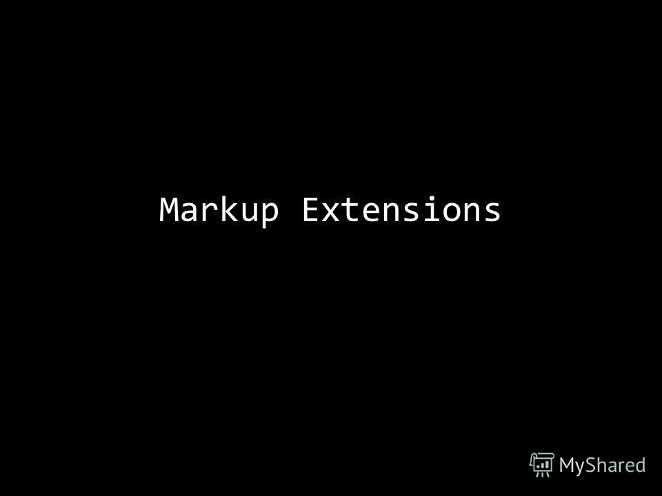 Markup Extensions