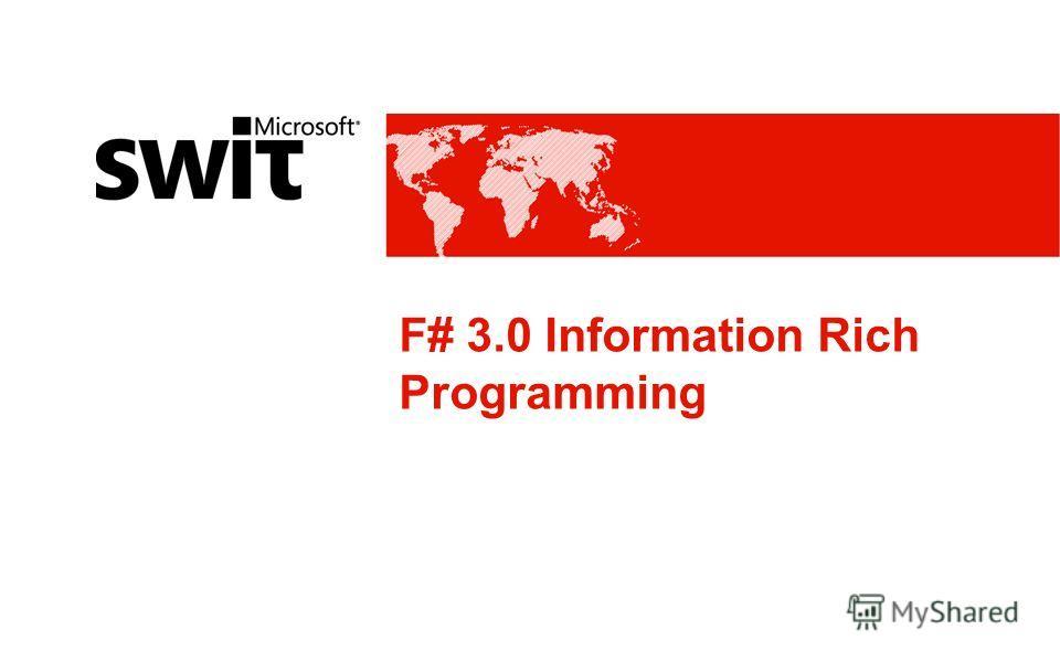 F# 3.0 Information Rich Programming