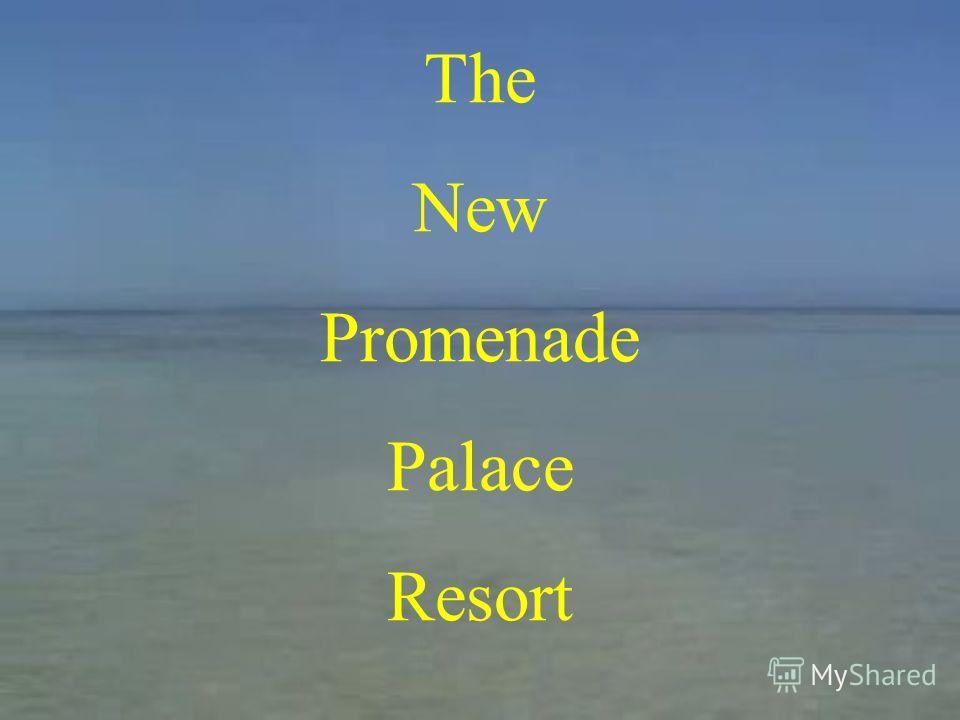 The New Promenade Palace Resort