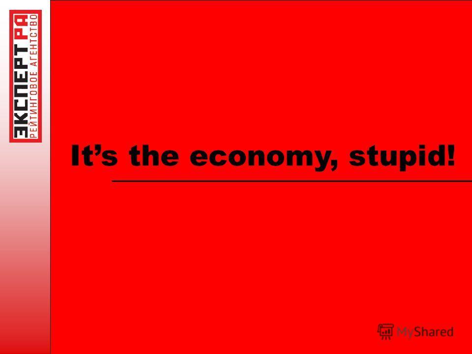 Its the economy, stupid!