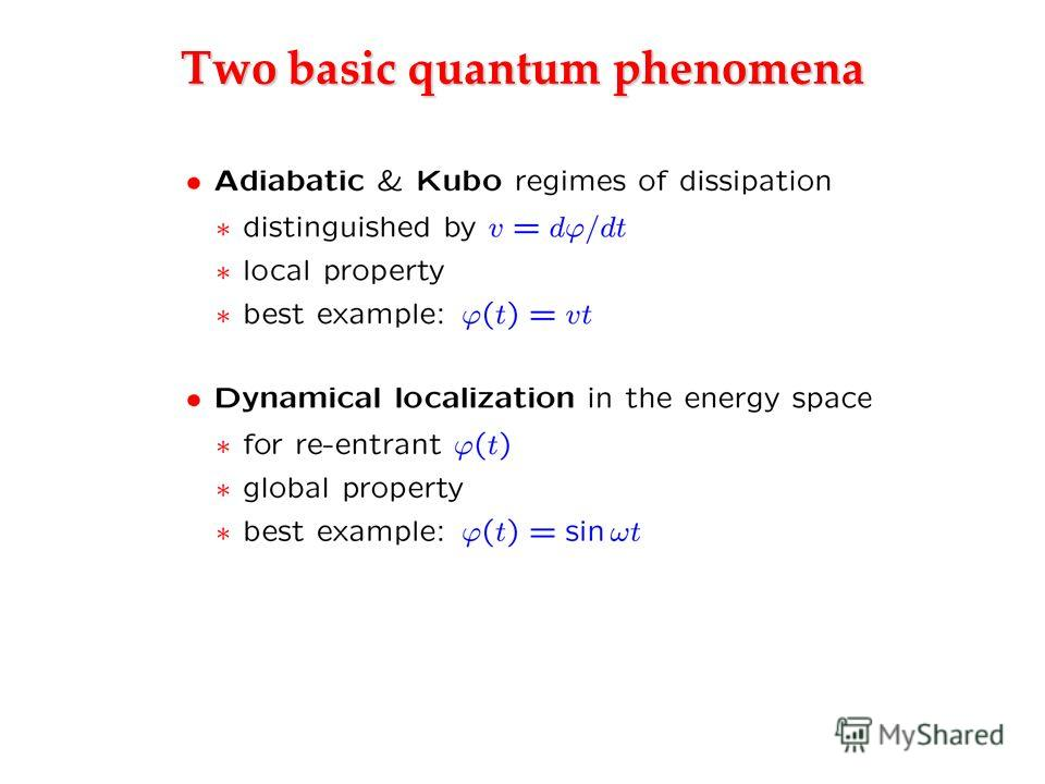Two basic quantum phenomena