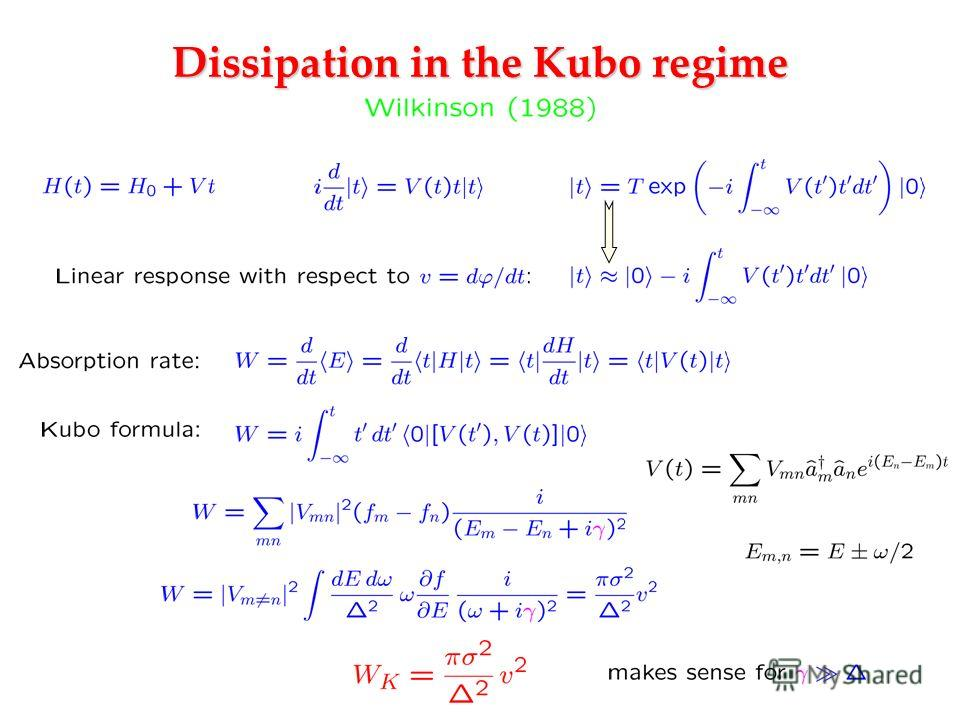 Dissipation in the Kubo regime