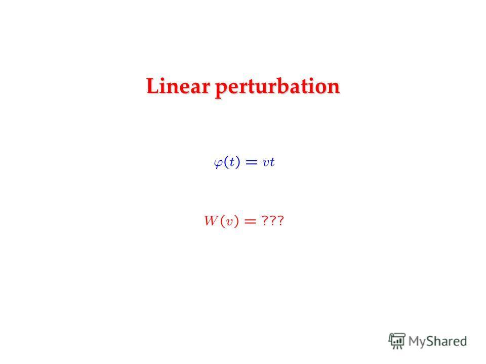 Linear perturbation