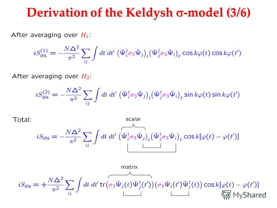 Derivation of the Keldysh -model (3/6)