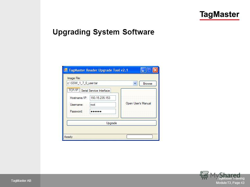 TagMaster Training Module T3, Page 43 TagMaster AB Upgrading System Software