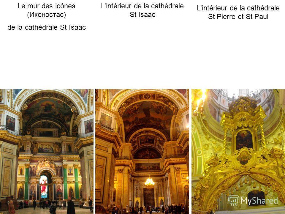 Le mur des icônes (Иконостас) de la cathédrale St Isaac Lintérieur de la cathédrale St Isaac Lintérieur de la cathédrale St Pierre et St Paul