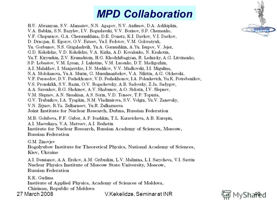 27 March 2008V.Kekelidze, Seminar at INR49 MPD Collaboration