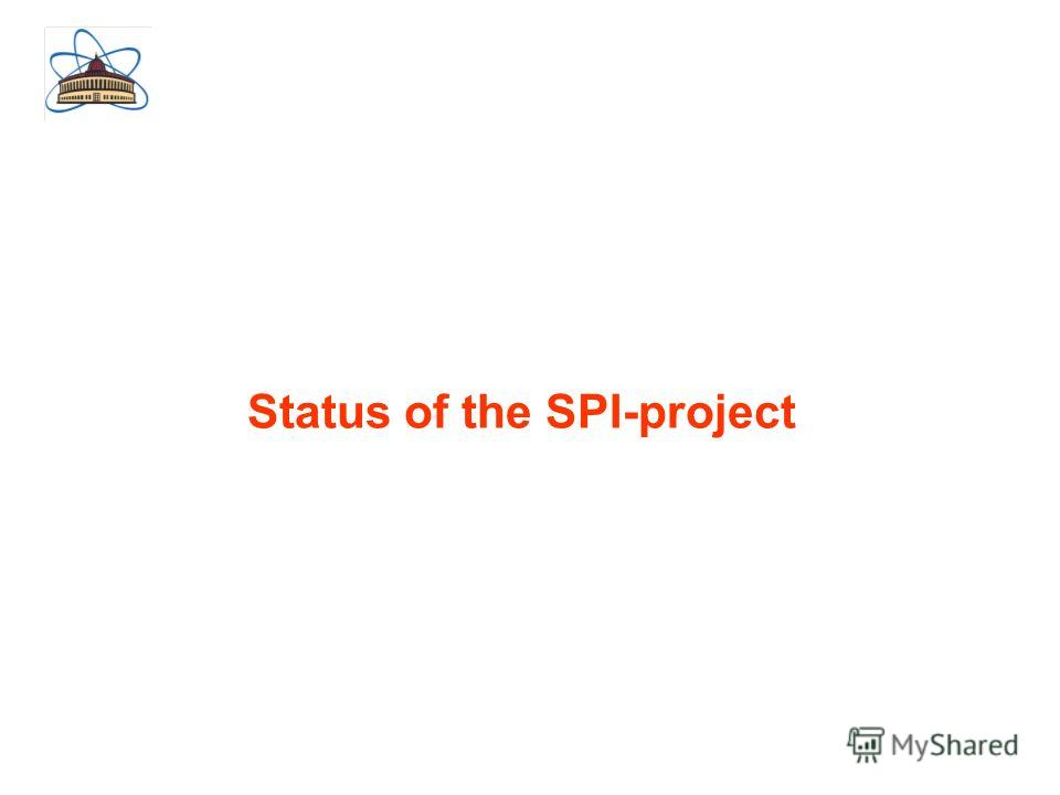Status of the SPI-project