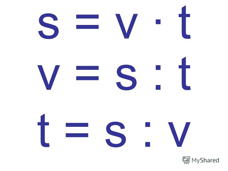 t = s : v s = v · t v = s : t