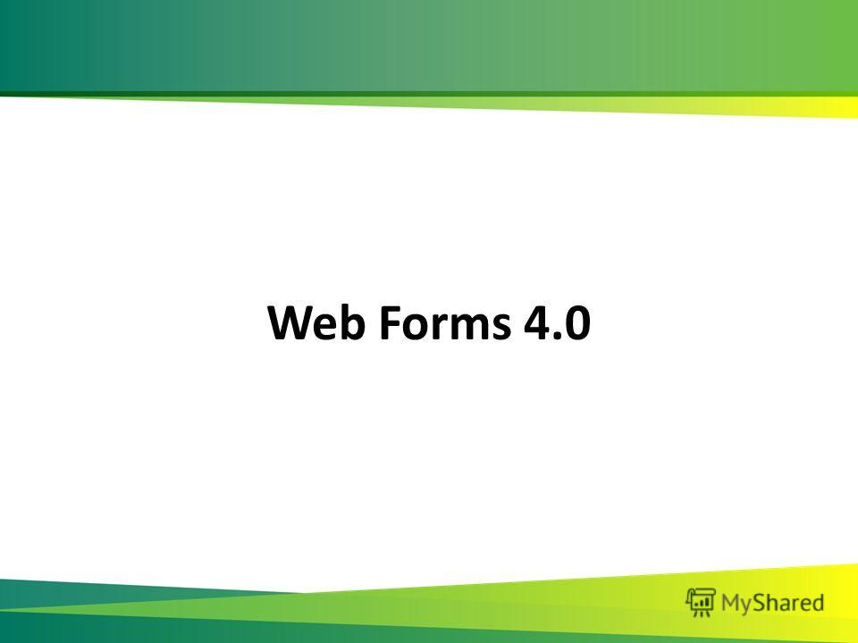 Web Forms 4.0