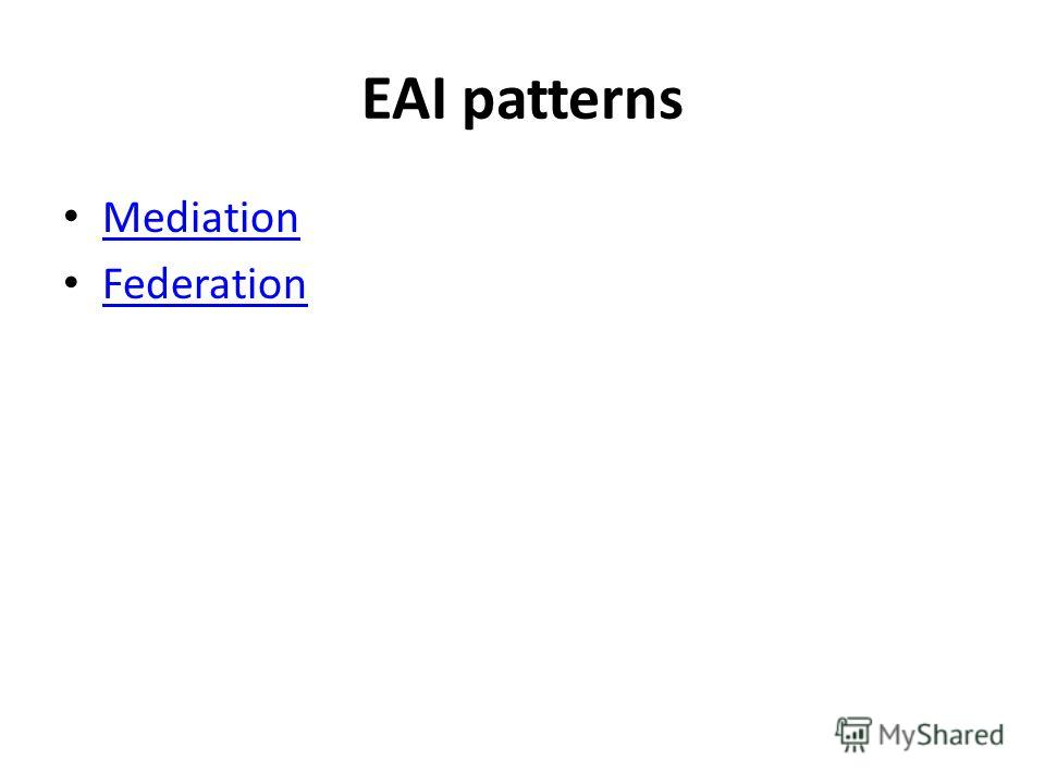 EAI patterns Mediation Federation