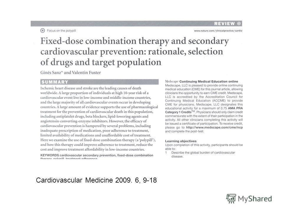 Cardiovascular Medicine 2009. 6, 9-18