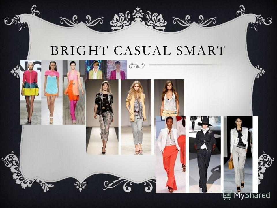 BRIGHT CASUAL SMART