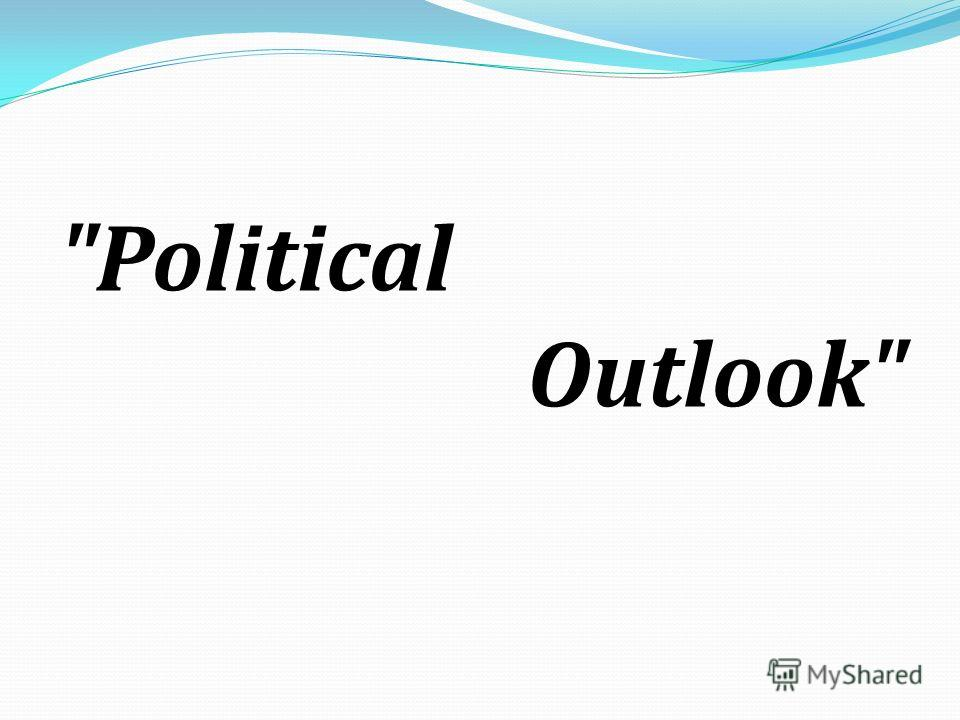 Political Outlook
