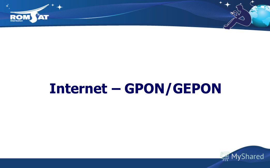 Internet – GPON/GEPON