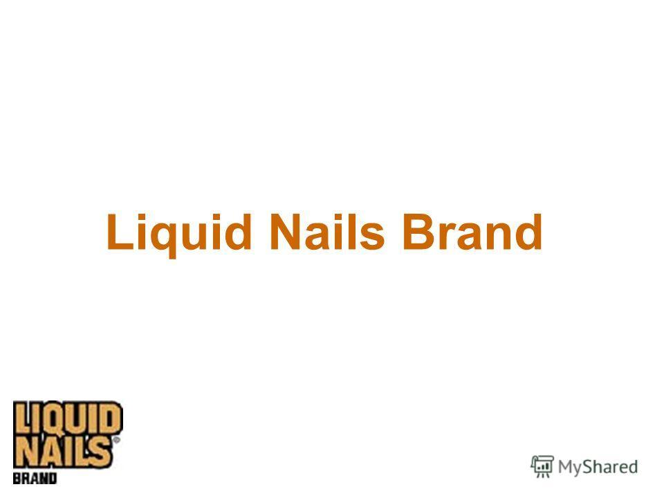 Liquid Nails Brand