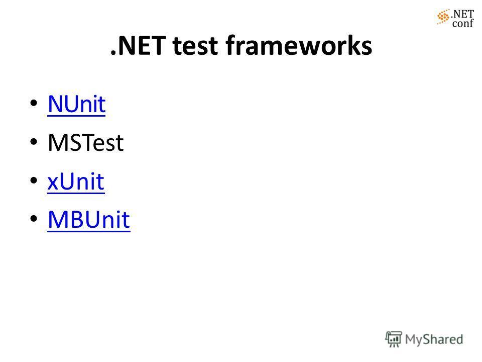 .NET test frameworks NUnit MSTest xUnit MBUnit