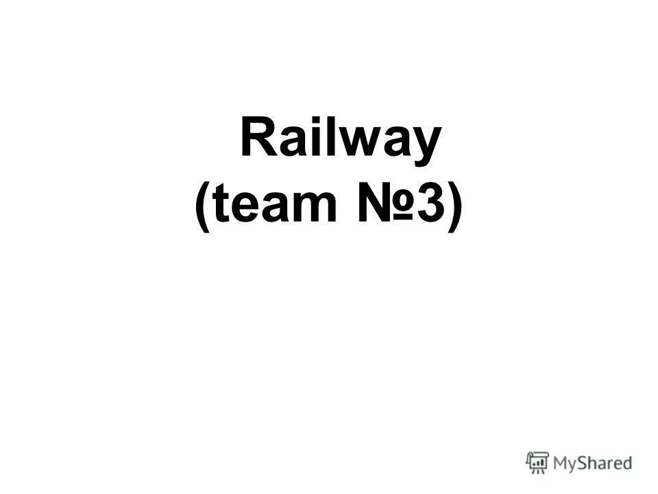 Railway (team 3)