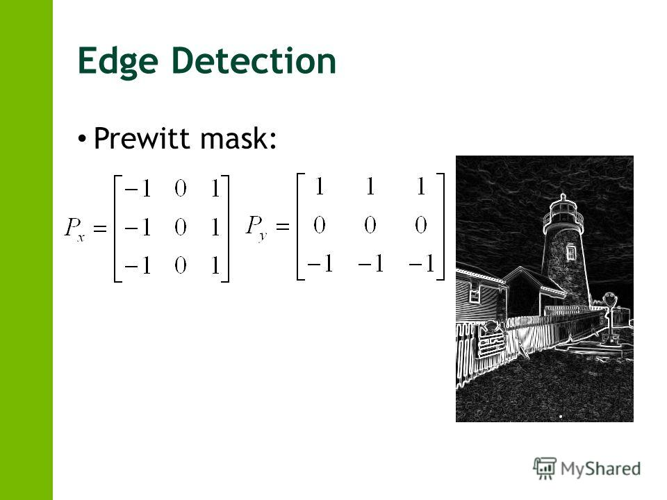 Edge Detection Prewitt mask: