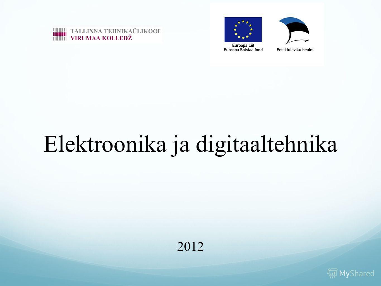 Elektroonika ja digitaaltehnika 2012