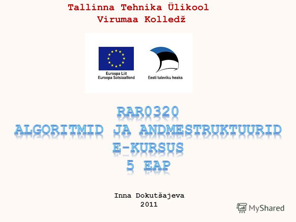 Tallinna Tehnika Ülikool Virumaa Kolledž Inna Dokutšajeva 2011