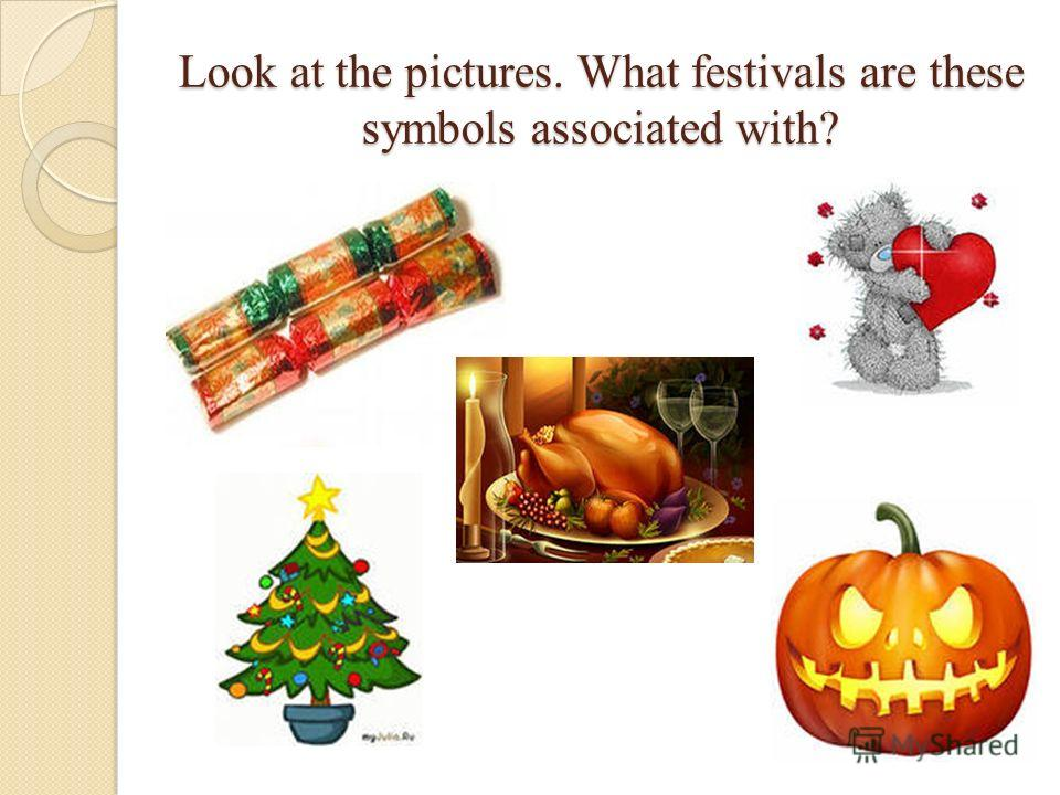 Look at the pictures. What festivals are these symbols associated with?